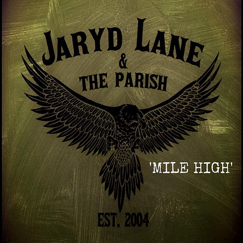 Play & Download Mile High by Jaryd Lane | Napster
