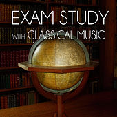 Exam Study with Classical Music – The Alpha Learning System for Increasing Brain Power and Relaxation, Focus & Concentration by Various Artists
