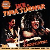 Golden Empire by Ike and Tina Turner