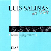 Play & Download Luis Salinas en Vivo - Día 3 by Luis Salinas | Napster