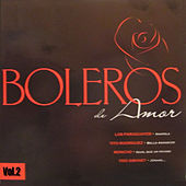 Boleros de Amor Vol.2 by Various Artists
