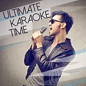 Play & Download Ultimate Karaoke Time by Various Artists | Napster
