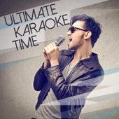 Ultimate Karaoke Time by Various Artists