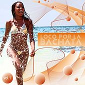 Play & Download Loco Por La Bachata Compilation, Vol. 1 - EP by Various Artists | Napster