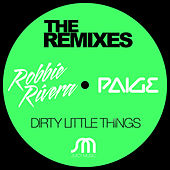 Play & Download Dirty Little Things (The Remixes) by Ivan Robles | Napster