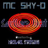 Play & Download Southern Heat (feat. Michael Sterling) by MC Shy D | Napster