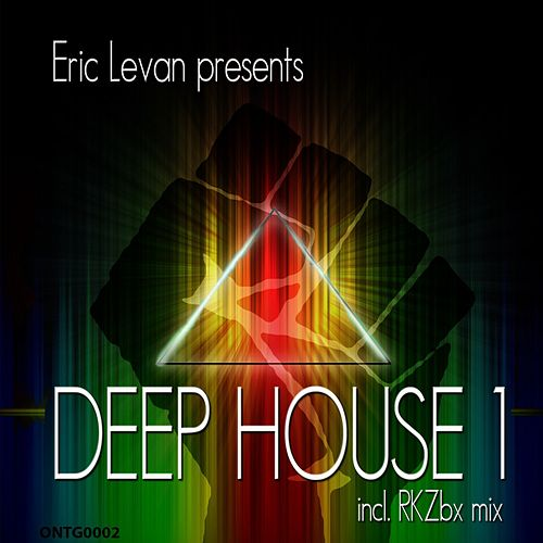 Play & Download Deep House 1 by Eric Le Van | Napster