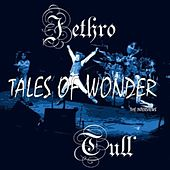 Tales Of Wonder by Jethro Tull