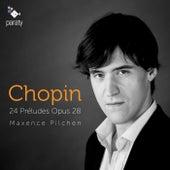 Chopin: 24 Préludes Op. 28 by Maxence Pilchen