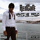 Making Me Proud (feat. Jeremih & Rick Ross) von Red Cafe