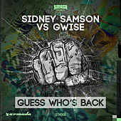 Guess Who's Back by Sidney Samson