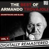 Play & Download The Best of Armando Trovajoli - Soundtracks & Blues - Vol. 1 [Digitally Remastered] by Armando Trovajoli | Napster