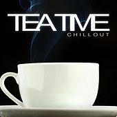 Play & Download Tea Time Chillout by Various Artists | Napster