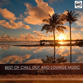 Best of Chill Out and Lounge Music Vol. 1 by Various Artists