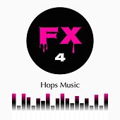Play & Download Fx, Vol. 4 by Daniel | Napster