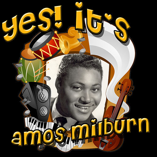 Play & Download Yes! It's Amos Milburn by Amos Milburn | Napster