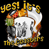 Play & Download Yes! It's The Coasters by The Coasters | Napster
