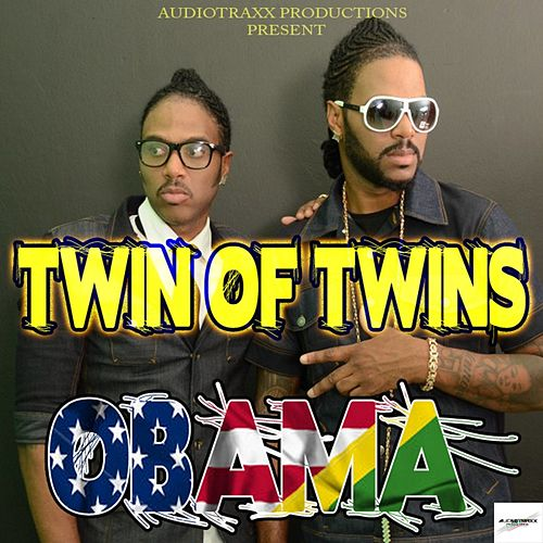 Play & Download Obama - Single by Twin of Twins | Napster
