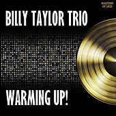 Play & Download Warming Up by Billy Taylor | Napster