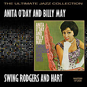 Play & Download Anita O'Day & Billy May Swing Rodgers & Hart by Anita O'Day | Napster