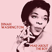 Play & Download Mad About The Boy - 40 Greatest Hits by Dinah Washington | Napster