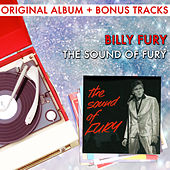 Play & Download The Sound Of Fury (With Bonus Tracks) by Billy Fury | Napster