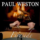 Music For The Fireside by Paul  Weston