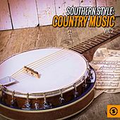 Play & Download Southern Style: Country Music, Vol. 2 by Various Artists | Napster