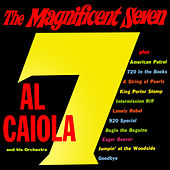 The Magnificent Seven (Expanded Edition) by Al Caiola