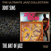 The Art Of Jazz by Zoot Sims