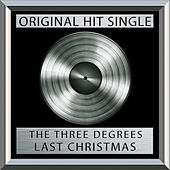 Last Christmas (Single) by The Three Degrees
