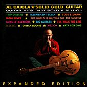 Play & Download Solid Gold Guitar (Expanded Edition) by Al Caiola | Napster