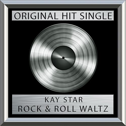 Rock & Roll Waltz  (Single) by Kay Starr