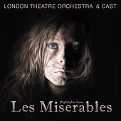 Play & Download Les Miserables by London Theatre Orchestra | Napster