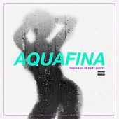 Play & Download Aquafina (feat. Scotty) - Single by Twista | Napster