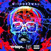Withdrawal von Twista