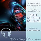 Play & Download So Much More by Sterling Ensemble | Napster