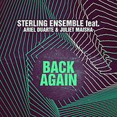 Back Again (Ariel Duarte & Juliet Maisha Version) by Sterling Ensemble