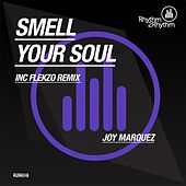 Play & Download Smell Your Soul by Joy Marquez | Napster