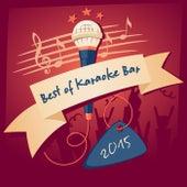 Best of Karaoke Bar 2015 by Various Artists