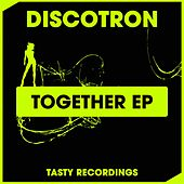 Play & Download Together - Single by Discotron | Napster