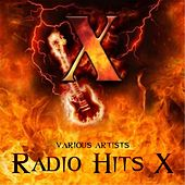 Play & Download Radio Hits X by Various Artists   Napster