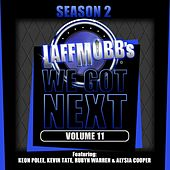 Play & Download We Got Next, Vol. 11 (LaffMobb Presents) by Various Artists | Napster