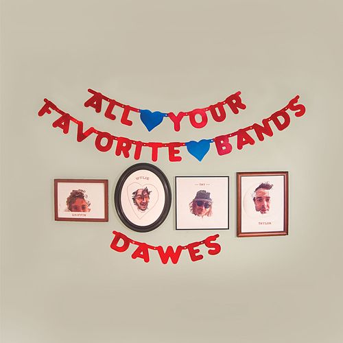 Play & Download All Your Favorite Bands by Dawes | Napster