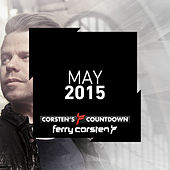 Play & Download Ferry Corsten presents Corsten's Countdown May 2015 by Various Artists | Napster