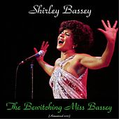 The Bewitching Miss Bassey (Remastered 2015) by Shirley Bassey