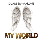 Play & Download My World (feat. Brian McKnight) - Single by Glasses Malone | Napster