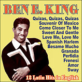 Play & Download Ben E. King - 12 Latin Hits In English by Ben E. King | Napster