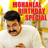 Play & Download Mohanlal Birthday Special by Various Artists | Napster