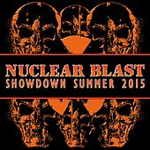 Nuclear Blast Showdown Summer 2015 von Various Artists